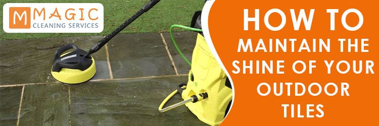 How to Maintain The Shine of Your Outdoor Tiles