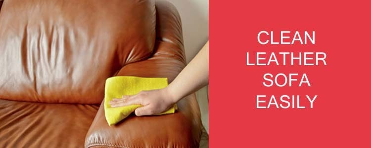 CLEAN LEATHER SOFA EASILY